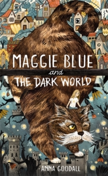Image for Maggie Blue and the dark world