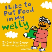Image for I like to put my food in my welly