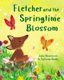 Fletcher and the springtime blossom - Rawlinson, Julia