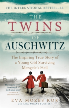 Image for Twins of Auschwitz  : the inspiring true story of a young girl surviving Mengele's hell