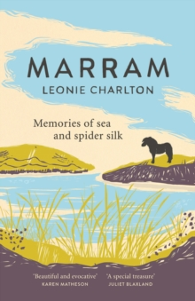 Image for Marram  : memories of sea and spider silk