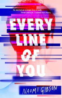 Every line of you - Gibson, Naomi