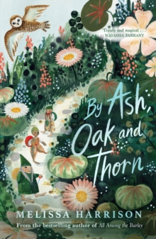 Image for By Ash, Oak and Thorn