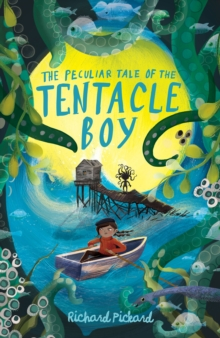 Image for The peculiar tale of the tentacle boy