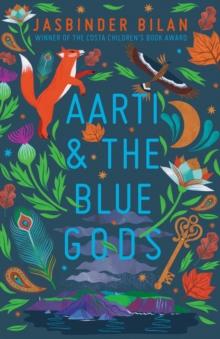 Aarti & the blue gods - Bilan, Jasbinder