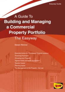 Image for A guide to building and managing a commercial property portfolio  : the easyway