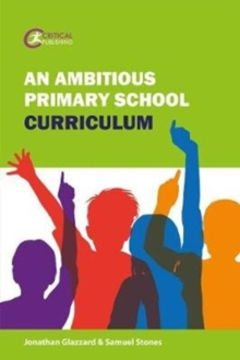 An Ambitious Primary School Curriculum - Glazzard, Jonathan