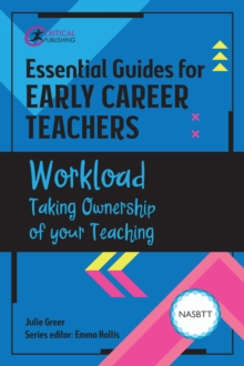 Workload: Taking Ownership of Your Teaching - Greer, Julie
