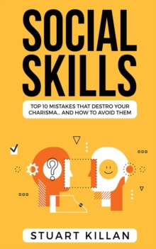 Image for Social Skills : Top 10 Mistakes That Destroy Your Charisma... and How to Avoid Them