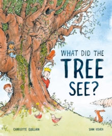 Image for What did the tree see?