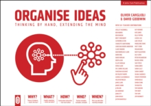 Image for Organise Ideas : Thinking by Hand, Extending the Mind