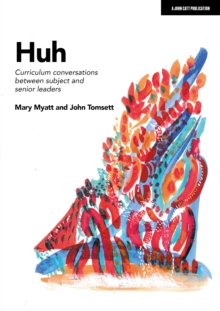 Image for Huh : Curriculum conversations between subject and senior leaders
