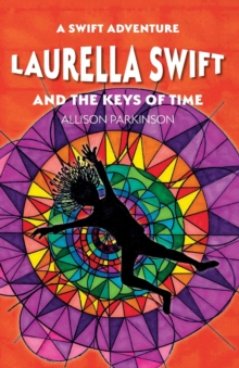 Image for Laurella Swift and the Keys of Time