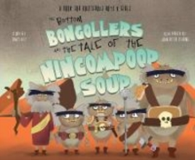 Image for The Bottom Bongollers and the Tale of the Nincompoop Soup