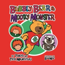 Image for Bubbly Bear and the Moody Monster