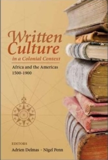 Image for Written culture in a colonial context : 16th - 19th centuries