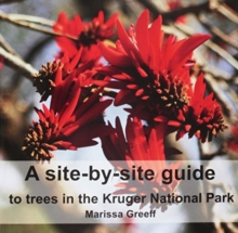 Image for A Site-by-Site Guide to Trees in the Kruger National Park