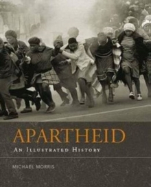 Image for Apartheid : An illustrated history