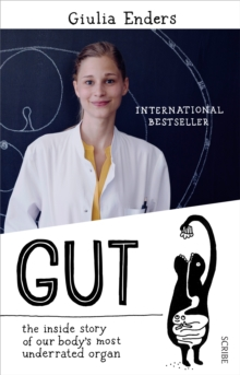 Image for Gut  : the inside story of our body's most under-rated organ