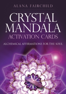 Image for Crystal Mandala Activation Cards : Alchemical Affirmations for the Soul