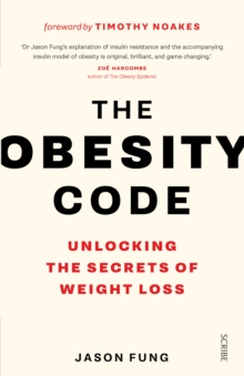 Image for The obesity code  : unlocking the secrets of weight loss