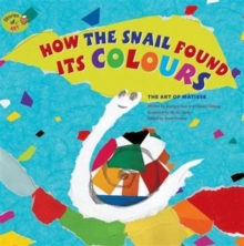 Image for How the snail found its colours  : the art of Matisse