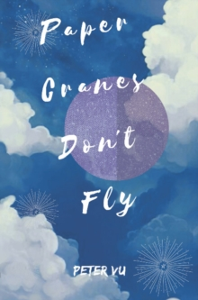 Image for Paper Cranes Don't Fly