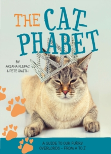 Image for Cat-phabet : A guide to our furry overlords - from A to Z