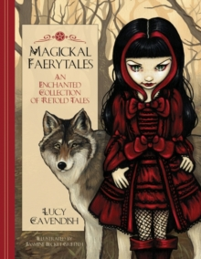 Image for Magickal Faerytales : An Enchanted Collection of Retold Tales