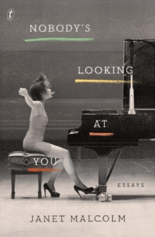 Image for Nobody's looking at you  : essays