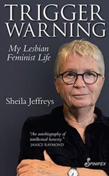 Image for Trigger Warning : My Lesbian Feminist Life