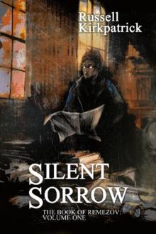Image for Silent Sorrow : Book of Remezov: Book 1