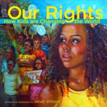 Image for Our Rights : How Kids Are Changing the World