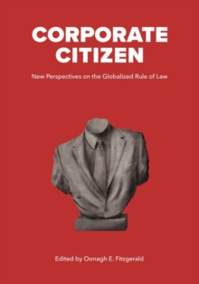 Image for Corporate Citizen : New Perspectives on the Globalized Rule of Law