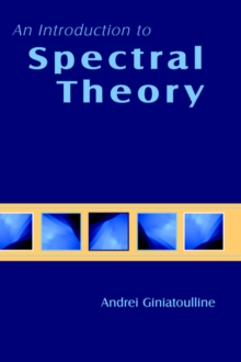 Image for An Introduction to Spectral Theory