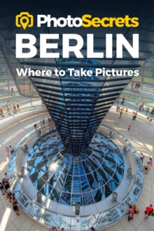 Image for PHOTOSECRETS BERLINWHERE TO TAKE PIC
