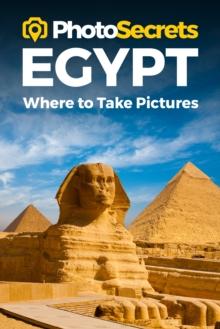 Image for PHOTOSECRETS EGYPTWHERE TO TAKE PICT