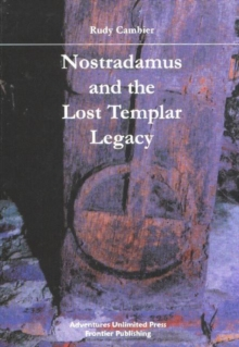 Image for Nostradamus & the lost Templar legacy