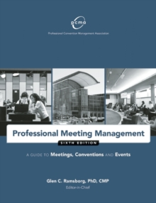 Image for Professional Meeting Management : A Guide to Meetings, Conventions, and Events