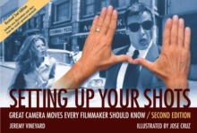Image for Setting up your shots  : great camera moves every filmmaker should know