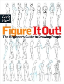 Image for Figure it out!  : the beginner's guide to drawing people