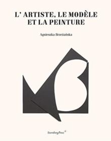 Image for L'artiste, le modáele et la peinture