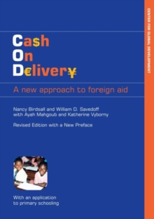Image for Cash on Delivery : A New Approach to Foreign Aid