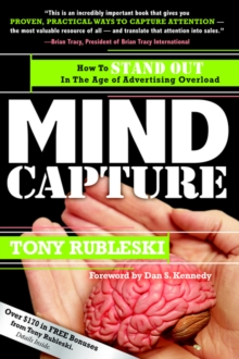 Image for Mind Capture : How to Stand Out in the Age of Advertising Overload