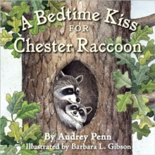 Image for A Bedtime Kiss for Chester Raccoon