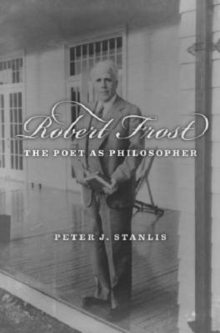 Image for Robert Frost : The Poet as Philosopher