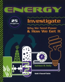 Image for ENERGY : 25 Projects Investigate Why We Need Power & How We Get It