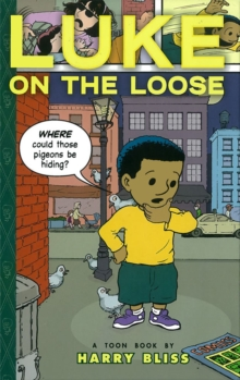 Image for Luke on the loose  : a toon book