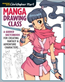 Image for Manga drawing class  : a guided sketchbook for creating fantasy & adventure characters