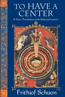 Image for To Have a Center : A New Translation with Selected Letters